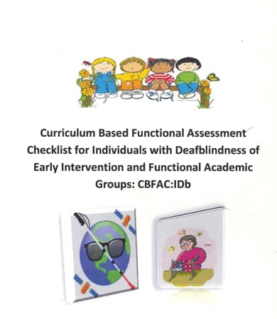 Cover page of Curriculum Based Functional Assessment Checklist for Individuals with Deafblindness of Early Intervention and Functional Academic Groups