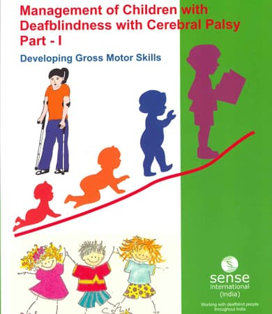 Cover page of Management of children with Deafblindness with Cerebral Palsy part-I
