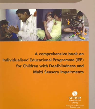 Cover page of A Comprehensive book on Individualized Education Programme(IEP) for children with Deafblindness and Multi-Sensory Impairments